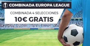 Hasta 10€ gratis con tus apuestas combinadas Europa League