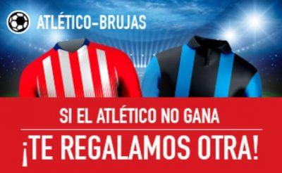Promoción de apuestas Atlético - Brujas, sin riesgo en Sportium