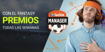 Descubre el Luckia Manager, el Fantasy Luckia