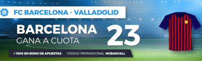 promociones de apuestas deportivas al Barcelona-Valladolid de LaLiga - Megacuota Paston
