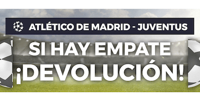 Paston devuelve apuestas del Atletico de Madrid - Juventus si empatan