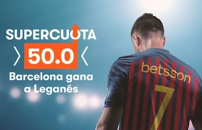 Supercuota Betsson en las apuestas al Barcelona vs Leganes