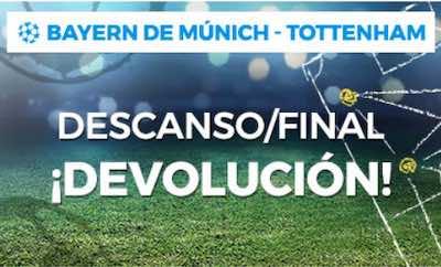 Promoción de apuestas al Bayern de Munich-Tottenham con devolución | Pastón
