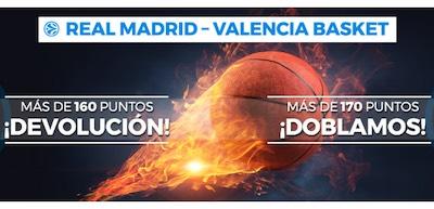 Dobla o recupera tus apuestas al Madrid vs Valencia Basket en Pastón